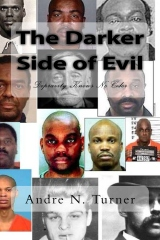 The Darker Side of Evil