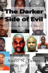 The Darker Side of Evil