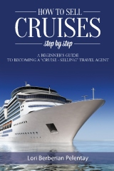 How to Sell Cruises Step-by-Step