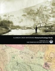 Alameda Creek Watershed Historical Ecology Study
