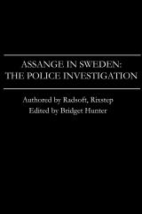 Assange in Sweden: The Police Investigation