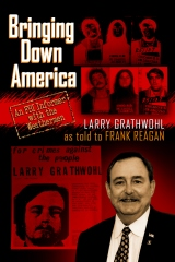 Bringing Down America: An FBI Informer With the Weathermen
