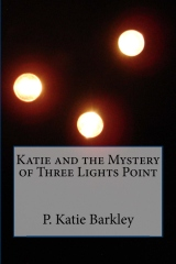 Katie and the Mystery of Three Lights Point