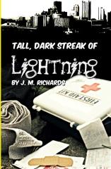 Tall, Dark Streak of Lightning