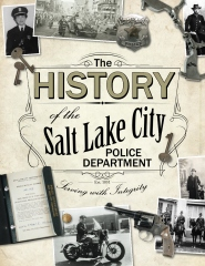The History of the Salt Lake City Police Department