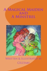A MAGICAL MAIDEN and A MINSTREL
