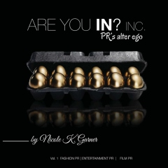 Are You In Inc: PR's Alter Ego