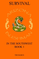 Survival in the Southwest Book 1