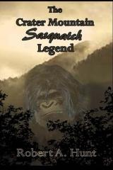 The Crater Mountain Sasquatch Legend