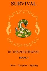 Survival in the Southwest Book 4