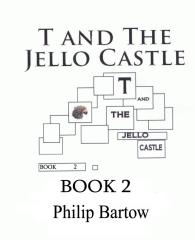 T and The Jello Castle-Book 2