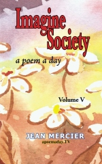 IMAGINE SOCIETY: A POEM A DAY - Volume 5