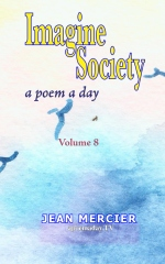 IMAGINE SOCIETY: A POEM A DAY - Volume 8