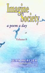 IMAGINE SOCIETY: A POEM A DAY - Volume 8
