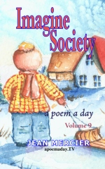 IMAGINE SOCIETY: A POEM A DAY - Volume 9