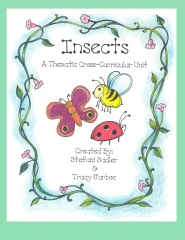 Insects: A Thematic Cross-Curricular Unit
