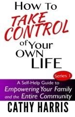 How To Take Control of Your Own Life