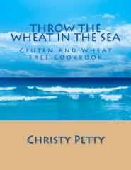 Throw The Wheat In The Sea
