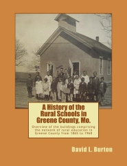 A History of the Rural Schools in Greene County, Mo.