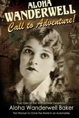 "Aloha Wanderwell "" Call to Adventure"""