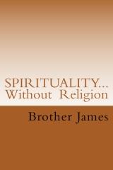 SPIRITUALITY  Without Religion