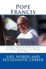 Jorge Mario Bergoglio as Pope Francis in Rome