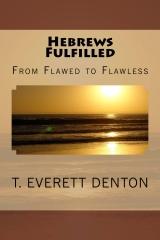Hebrews Fulfilled