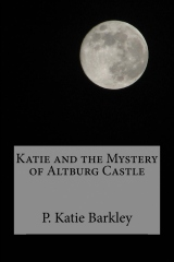 Katie and the Mystery of Altburg Castle