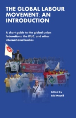 The Global Labour Movement: An Introduction