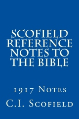 Scofield Reference Notes to the Bible
