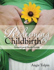 Redeeming Childbirth