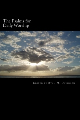 The Psalms for Daily Worship