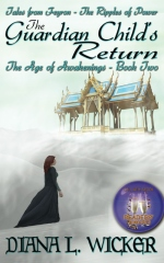 The Guardian Child's Return: The Age of Awakenings Book 2