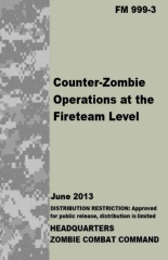 FM 999-3 Counter-Zombie Operations at the Fireteam Level