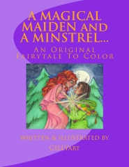 A MAGICAL MAIDEN and A MINSTREL...