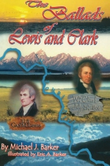 The Ballads of Lewis and Clark