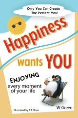 Happiness Wants You
