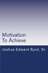 Motivation To Achieve