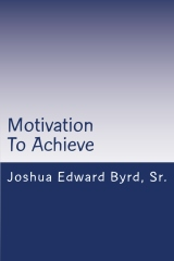 Motivation To Achieve