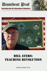 Bill Ayers: Teaching Revolution