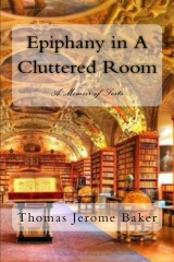 Epiphany in A Cluttered Room