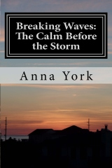 Breaking Waves: The Calm Before the Storm