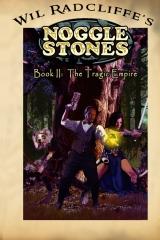 Noggle Stones Book II:  The Tragic Empire