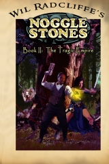 Noggle Stones Book II:  The Tragic Empire