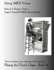 Playing the Church Organ Book 10