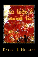This Reckless & Unreasonable Love