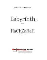 Labyrinth (organ) and HaChZaRaH (organ and violin)