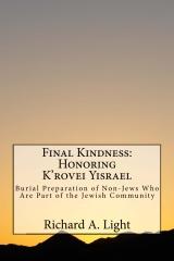 Final Kindness:  Honoring K'rovei Yisrael