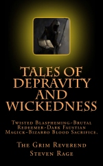 Tales of Depravity and Wickedness