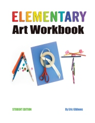 Elementary Art Workbook - Student Edition
